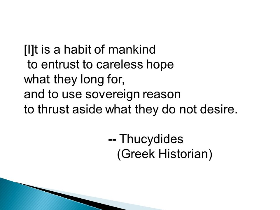 [I]t is a habit of mankind